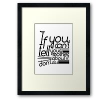 Martha-isms #1 Framed Print