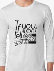 Martha-isms #1 Long Sleeve T-Shirt