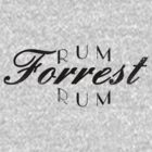 Rum Forrest Rum by MScasuals