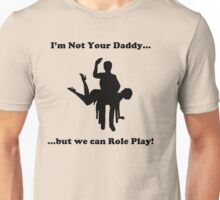 Not Your Daddy-2 Unisex T-Shirt