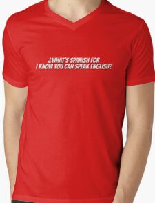 ¿What's spanish for I know you can speak english?  Mens V-Neck T-Shirt