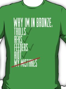 Why Im in Bronze Colors T-Shirt
