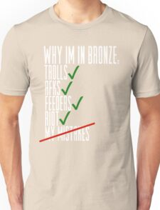 Why Im in Bronze Colors Unisex T-Shirt