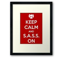 Keep Calm and S.A.S.S. On - Poster Framed Print