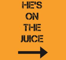 He's On The Juice by DoShawn