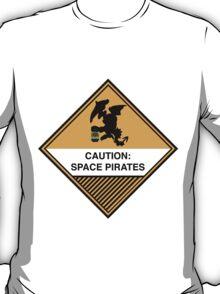Space Pirates Warning Placard T-Shirt