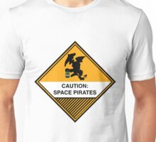 Space Pirates Warning Placard Unisex T-Shirt