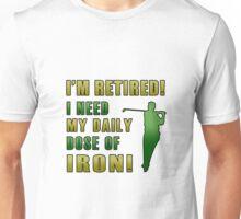 Retired Golf Humor Unisex T-Shirt