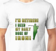 Retired Golf Humor Unisex T-Shirt