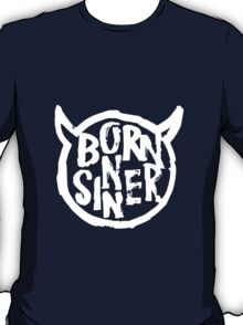 Born Sinner White T-Shirt