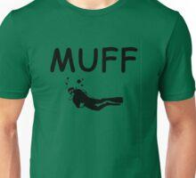 Muff Diver Unisex T-Shirt