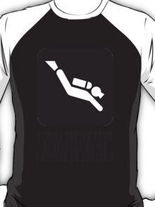Please fasten your seatbelts T-Shirt