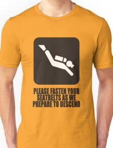 Please fasten your seatbelts Unisex T-Shirt