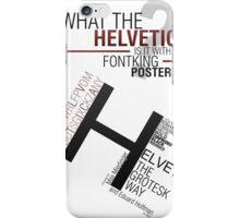 Helvetica Poster iPhone Case/Skin