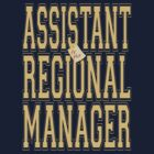 Assistant (to the) Regional Manager by Tyson Battersby
