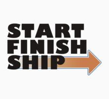 Start. Finish. Ship. by o1ivaw