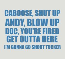 I'm Gonna Go Shoot Tucker by McArtistic