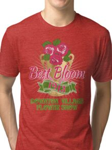 Downton Abbey Inspired - Downton Village Flower Show - Best Bloom - Grantham Cup Trophy Tri-blend T-Shirt