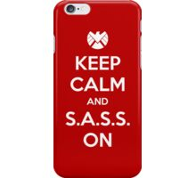 Keep Calm and S.A.S.S. On - Poster iPhone Case/Skin