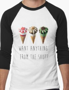 Want Anything From The Shop?  Men's Baseball ¾ T-Shirt