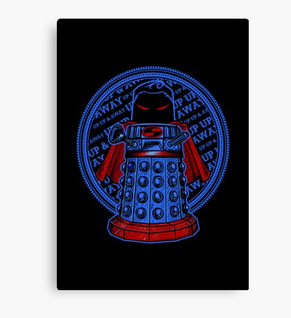 Up, Up, Away, and Exterminate!! Canvas Print