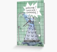 dalek showers Greeting Card
