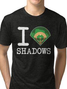 I ♦ Shadows (Dark Version) Tri-blend T-Shirt