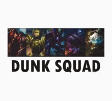 Dunk Squad! by xDooZyy
