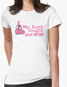 My Aunt Fought and Won! T-Shirt