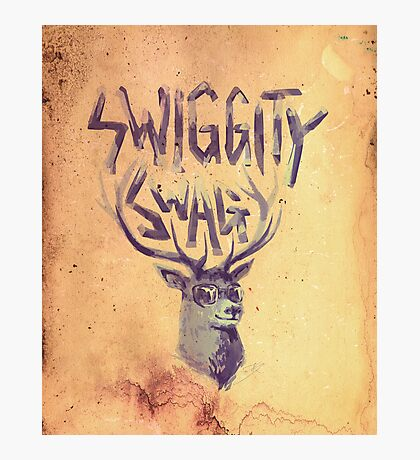 SWIGGITY SWAG I'M A STAG Photographic Print