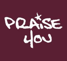 FB Slim - Praise You by ChungThing