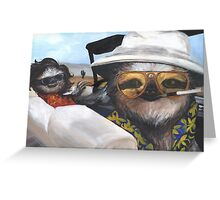 Fear and Loathing in Sloth Vegas Greeting Card
