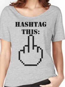 Hashtag This - Giving the Finger Icon Women's Relaxed Fit T-Shirt