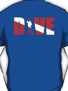 DIVE with scuba diver T-Shirt