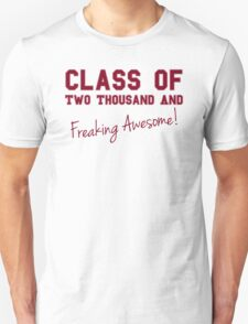 Class of Two Thousand and Awesome T-Shirt