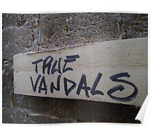 True Vandals Poster