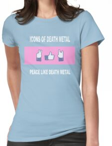 Peace Like Death Metal Womens Fitted T-Shirt