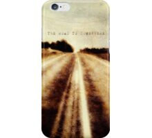 the road to somewhere iPhone Case/Skin