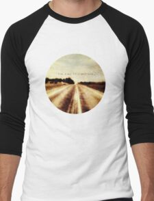 the road to somewhere Men's Baseball ¾ T-Shirt