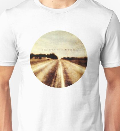 the road to somewhere T-Shirt