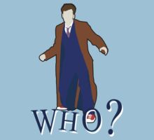 """""""WHO?"""" Tenth Doctor T-Shirt Kids Clothes"""