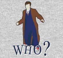 """WHO?"" Tenth Doctor T-Shirt Kids Tee"
