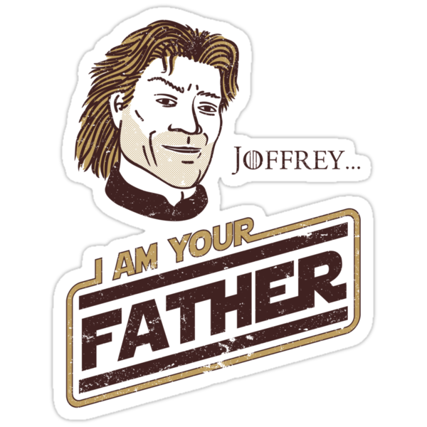 Joffrey, I am your father v.2 by ikado