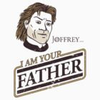 Joffrey, I am your father by ikado
