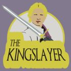 The Kingslayer by kingUgo