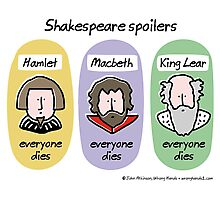 Shakespeare spoilers Photographic Print