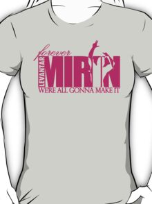 Forever Mirin Deluxe (version 2 pink) T-Shirt