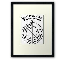 The IT Professional Wheel of Answers. Framed Print