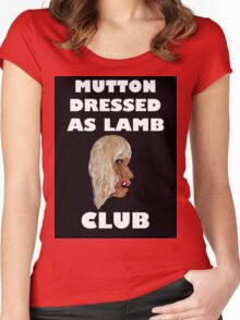 MUTTON DRESSED AS LAMB CLUB Women's Fitted Scoop T-Shirt