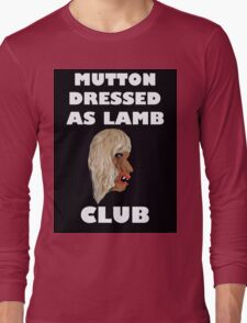 MUTTON DRESSED AS LAMB CLUB Long Sleeve T-Shirt
